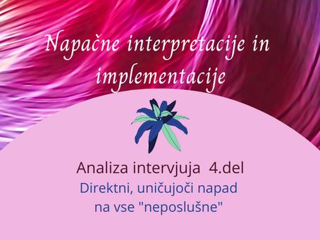 NAPAČNE INTERPRETACIJE IN IMPLEMENTACIJE - Analiza intervjuja prof.dr. Matera Tušaka - 4.del