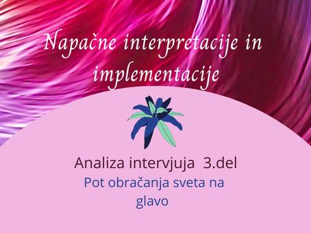 NAPAČNE INTERPRETACIJE IN IMPLEMENTACIJE- 3. del. Analiza intrvjuja prof. dr. Mateja Tušaka