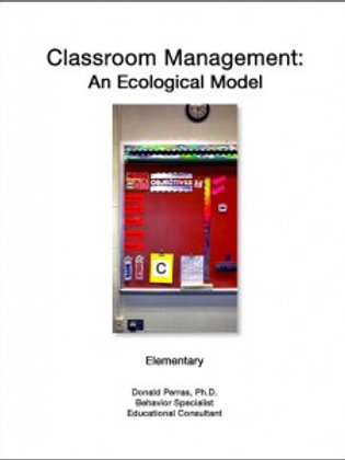 Classroom Management: An Ecological Model: Elementary