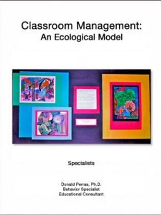 Classroom Management: An Ecological Model:   Specialists (Art / Music / Tech Ed.