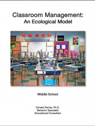 Classroom Management: An Ecological Model:  Middle School
