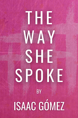 The Way She Spoke Poster.png