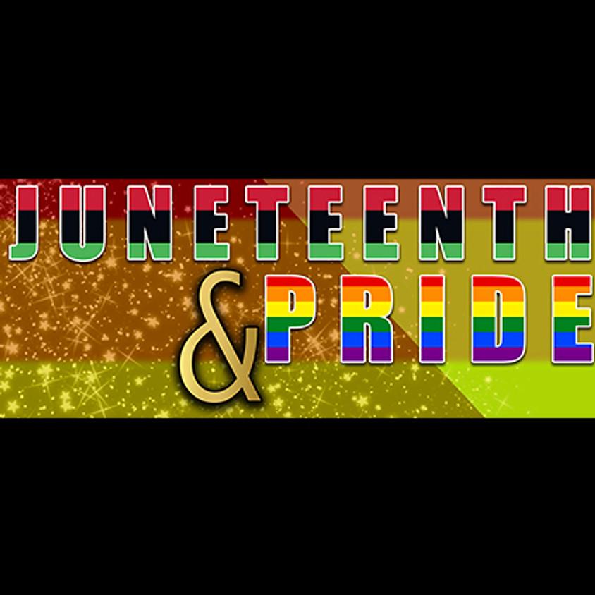 Juneteenth & Pride