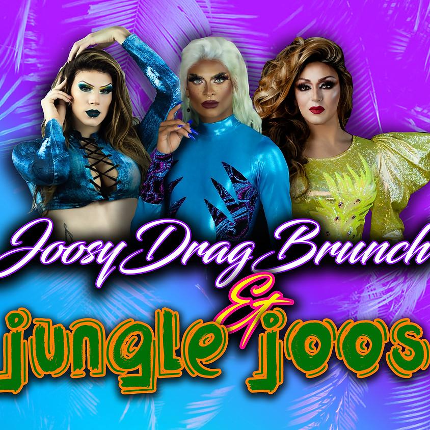 Joosy Drag Brunch & Jungle Joos