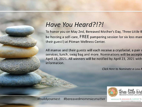 Nominate a Loss Mama for a FREE PAMPER SESSION in honor of Bereaved Mother's Day - May 2, 2021!