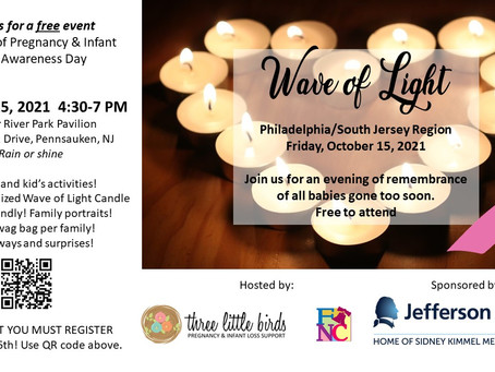 Join us for our 4th Annual Wave of Light in honor of pregnancy and infant loss awareness day