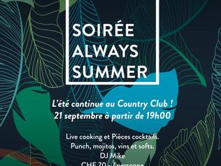 Jeudi 21 Septembre - Soirée Always Summer au Country Club !