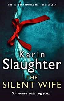 The Silent Wife by Karin Slaughter