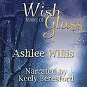 Wish Made of Glass.jpg