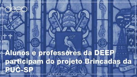 Alunos e professores da DEEP participam do projeto Brincadas da PUC-SP