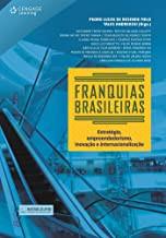 Franquias brasileiras: Estratégia, empreendedorismo, inovação e internacionalização