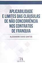 Aplicabilidade e Limites das Cláusulas de Não Concorrência nos Contratos de Franquia