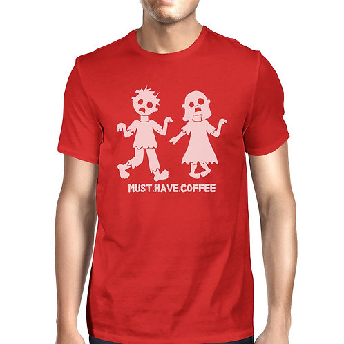 Must Have Coffee Zombies Mens Red Shirt