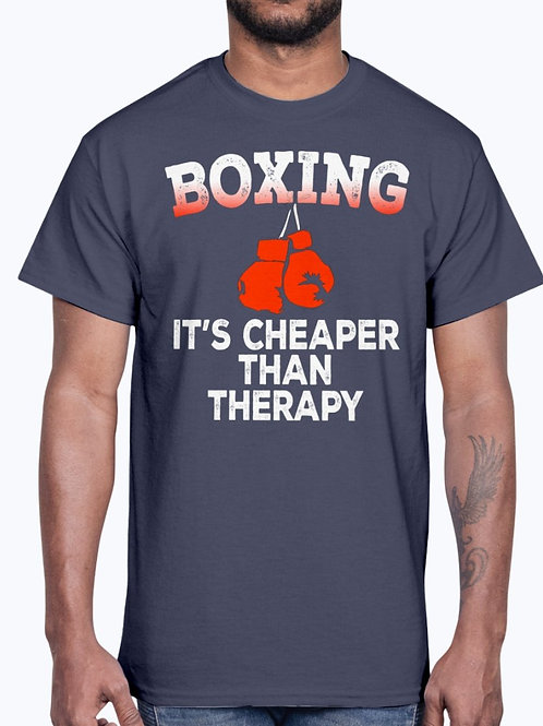 Boxing Is Cheaper Than Therapy - Sports - Cotton Tee