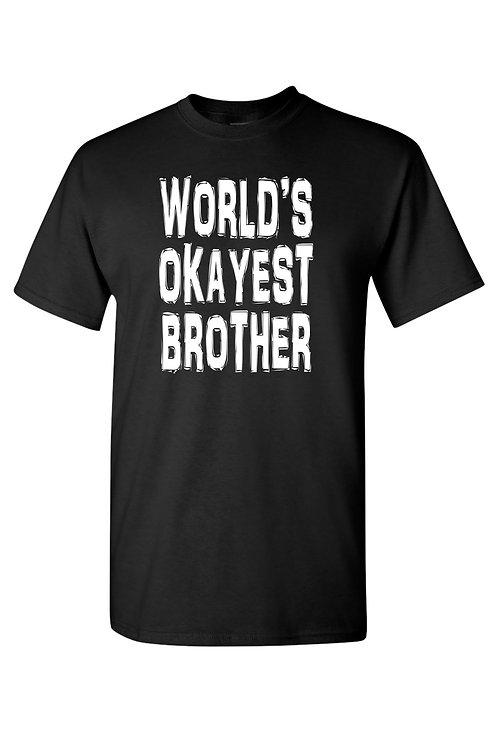 Unisex World's Okayest Brother Short Sleeve Shirt