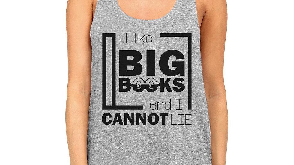 I Like Big Books Cannot Lie Womens Grey Tank Top