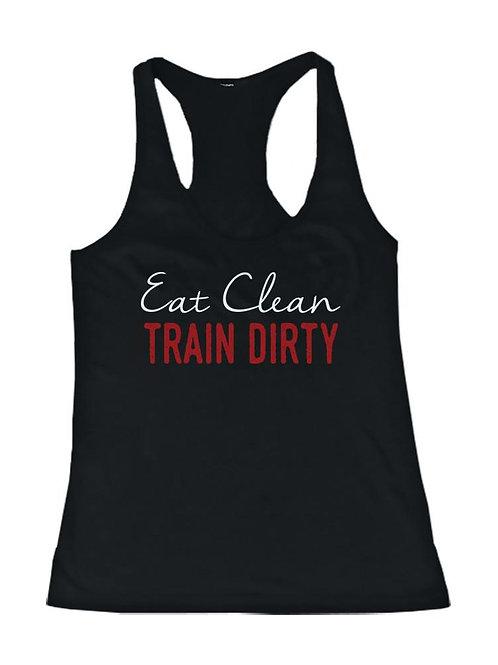 Eat Clean Train Dirty Women's Funny Workout Tank Top Gym Sleeveless Tanks