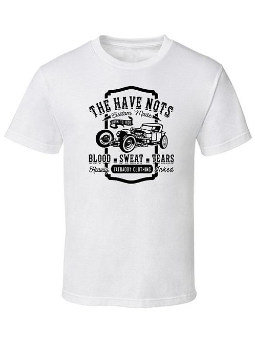 """""""The Have Nots"""" Tee"""