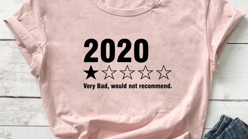 2020 Very Bad T-shirt