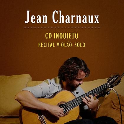 Jean Charnaux - Recital de estreia CD Inquieto