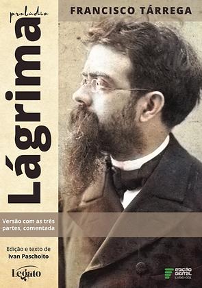 Francisco Tarrega - Lagrima - partitura com as 3 partes