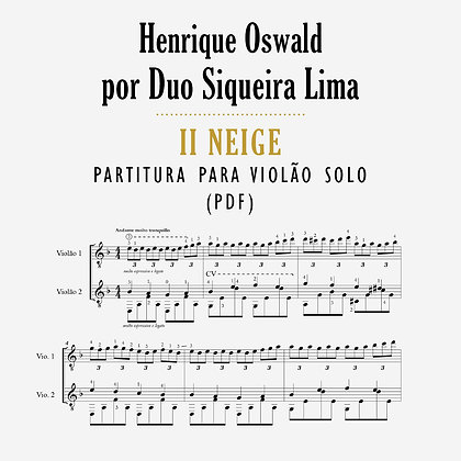 Henrique Oswald •  Il Neige - Partitura para dois violões (PDF)