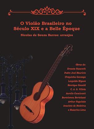 O Violão Brasileiro no Século XIX e a Belle Époque
