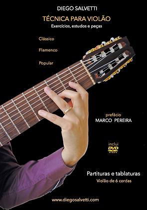 Diego Salvetti • Técnica p/ violão 6 cordas (clássico - flamenco - popular) PDF