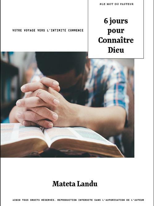 6 Jours pour connaitre Dieu