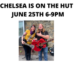 CHELSEA IS ON THE HUTJUNE 25TH 6-9