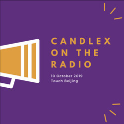 CandleX appears on Touch Beijing   10 October 2019