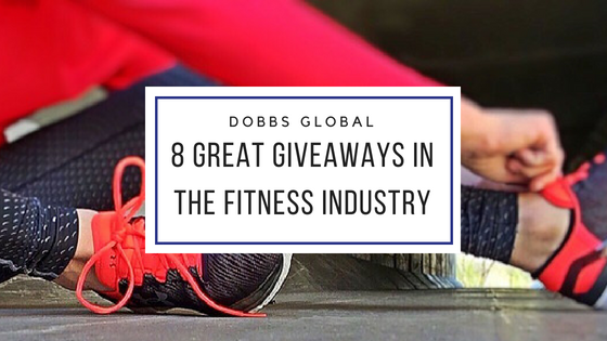 8 Great Giveaways in the Fitness Industry