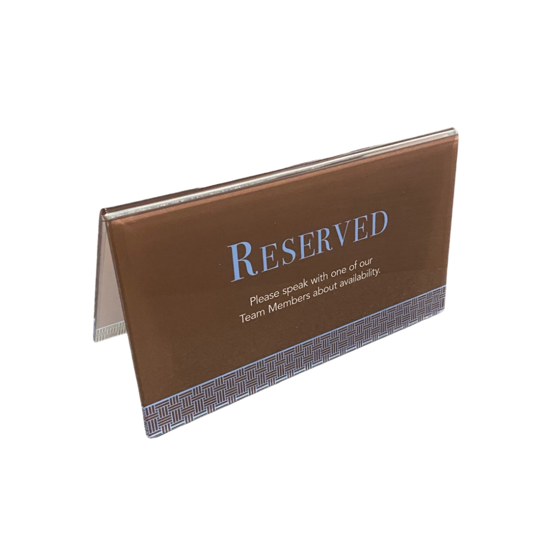 Reserve Acrylic Signs
