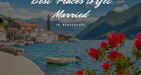 Best Places To Get Married In Montenegro | Wedding Villas | Wedding Photography