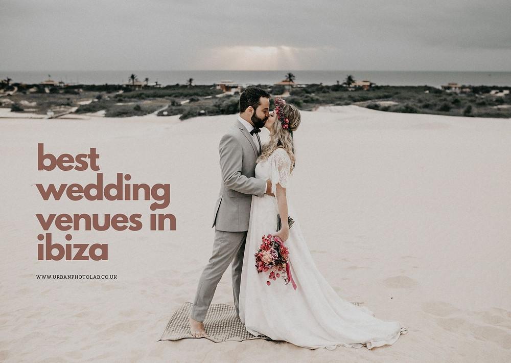 10 Best wedding venues in Ibiza | destination wedding photographer