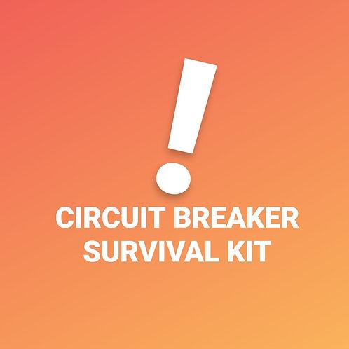 Circuit Breaker Survival Kit