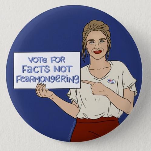 Savanna Redden - Facts, Not Fearmongering Button