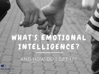 What's Emotional Intelligence and How Do I Get It?