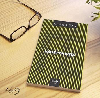 Não é por vista - Editora Ágape
