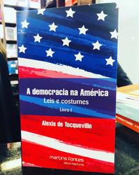 A democracia na América - Editora Martins Fontes
