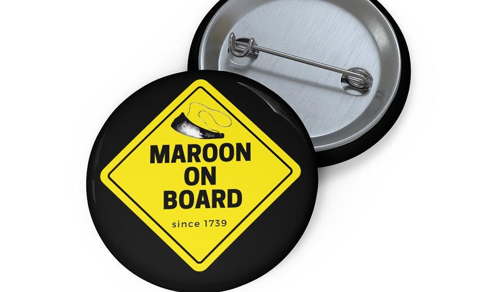 WAWA INITIATIVE: MAROON ON BOARD Custom Button (4 PIECES)