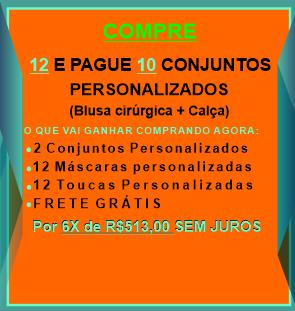 12 E PAGUE 10 CONJUNTOS PERSONALIZADOS (BLUSA CIRURGICA+CALÇA)