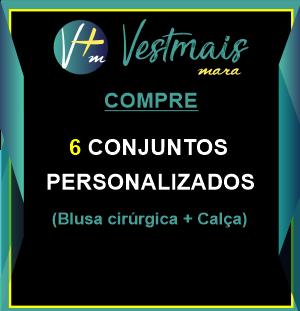 6 CONJUNTOS PERSONALIZADOS (BLUSA CIRURGICA+CALÇA). Frete Grátis