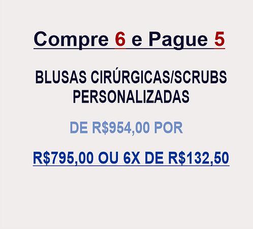 Compre 6 e pague 5 Blusas Cirúrgicas/Scrubs Personalizadas