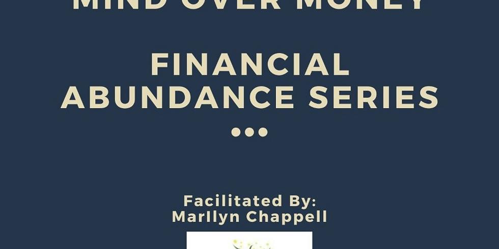 Financial Abundance Series:  Mind Over Money