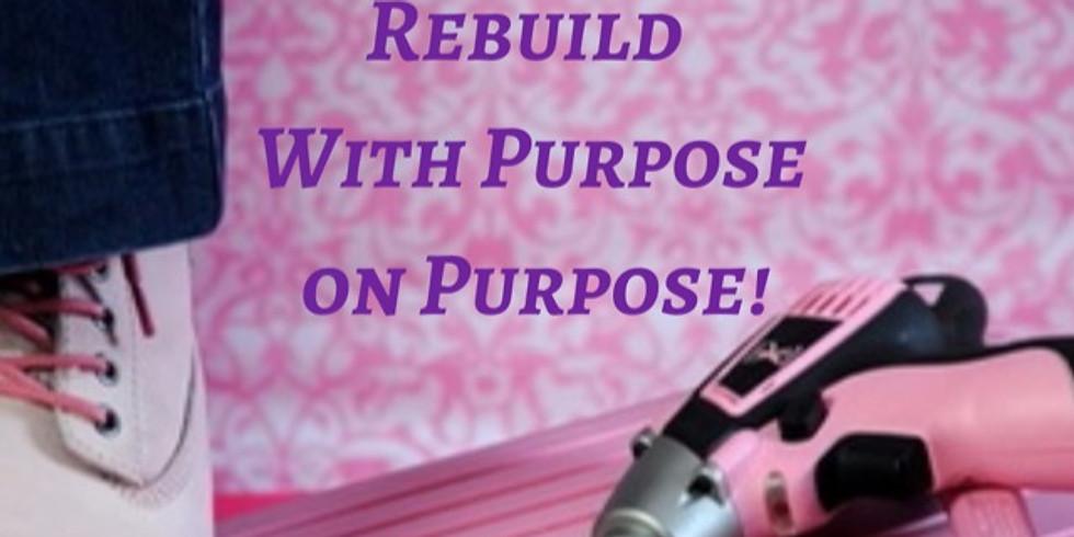 Women & Finances:  Rebuild With Purpose On Purpose