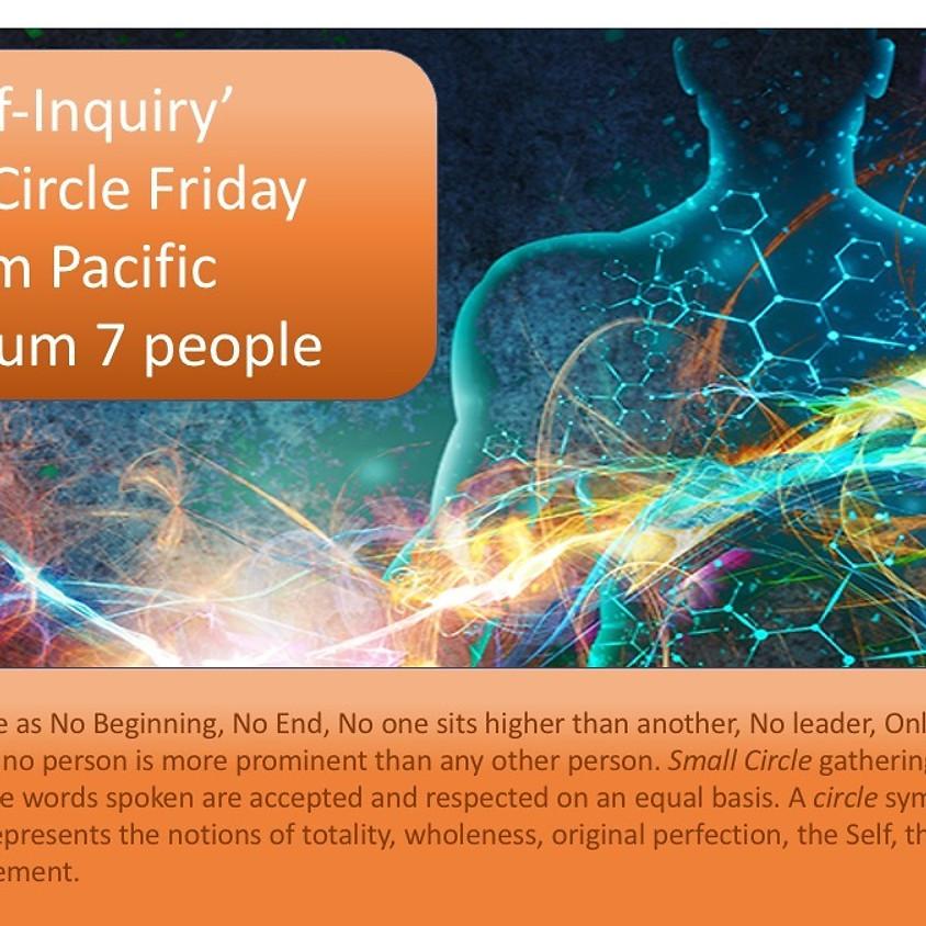 'Self-Inquiry' Small Circle (2 of 3)