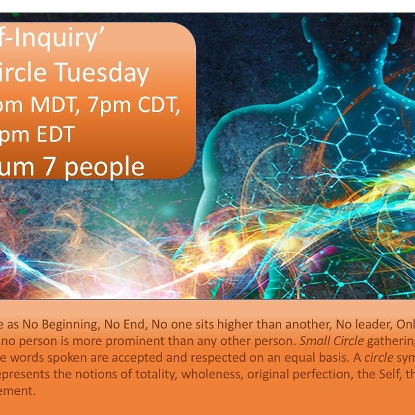 'Self-Inquiry' Small Circle (3 of 3)