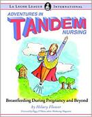 Adventures in Tandem Nursing by Hilary Flower