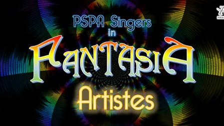 PSPA Singers in Fantasia - The Artistes